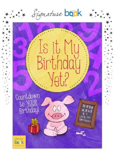 Personalised Is It My Birthday Yet Book